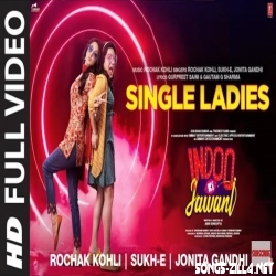 Single Ladies Indoo Ki Jawani Full Mp3 Song Download