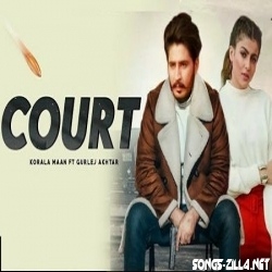 Court Song Korala Maan Song Download Mp3 Punjabi 2021
