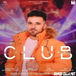 Club Ricky Khind Mp3 Song Download 2021