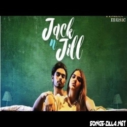 Jack n Jill Karan Sehmbi Song Download Mp3 2021
