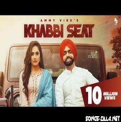 Khabbi Seat  Ammy Virk Song Download Mp3 2021